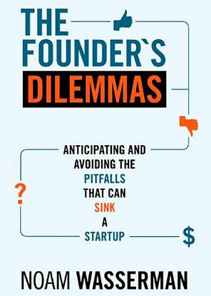 founders-dilemmas inspiring book for entrepreneurs